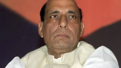 There Won't Be Any Bilateral Meeting Between Rajnath Singh And Nisar Ali Khan, Confirms Home