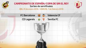 Barcelona-Valencia y Leganés-Sevilla, en semifinales de la Copa del