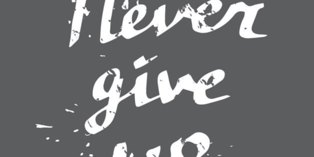 Hand drawn typography poster Never give up white