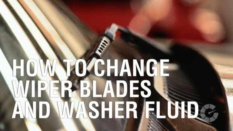 How to change wiper blades and washer fluid