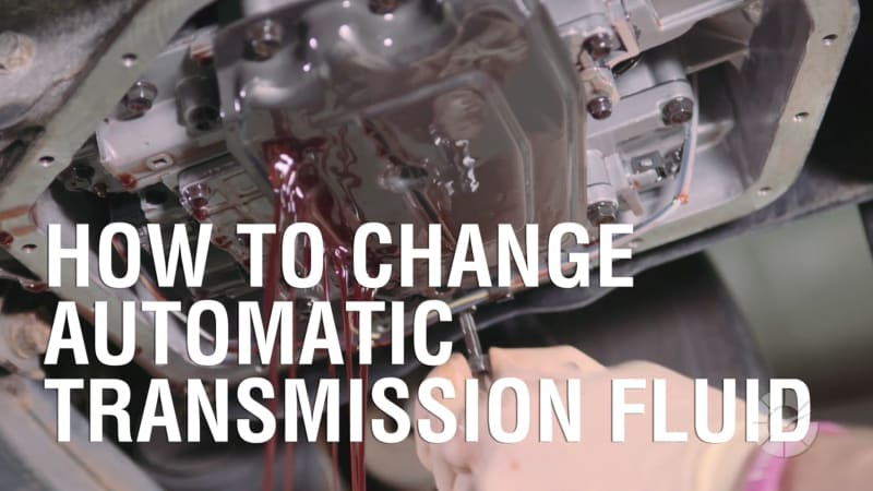 How To Change Automatic Transmission Fluid | Autoblog