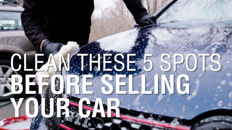 Clean These 5 Spots Before Selling Your Car