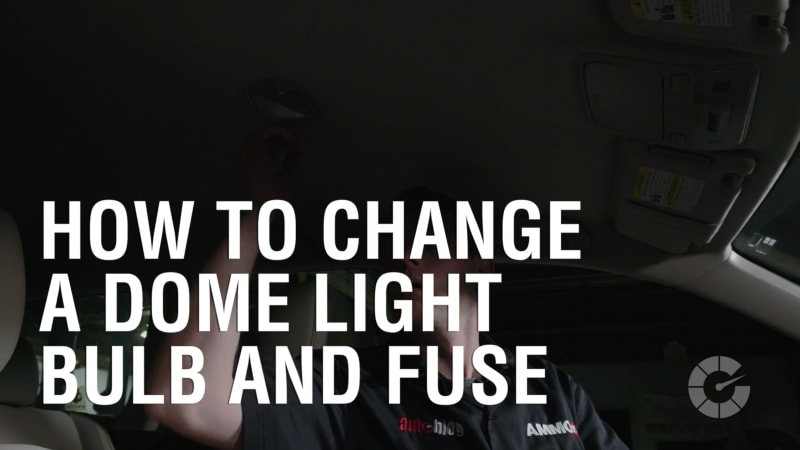 How To Change A Dome Light Bulb And Fuse | Autoblog Wrenched