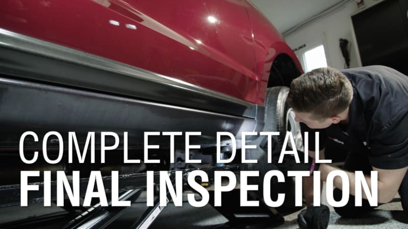Final Inspection | Autoblog Details | Complete Detail Ep. 10