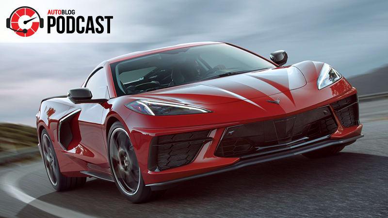Autoblog Podcast 589 2020 Chevrolet Corvette C8 Autoblog