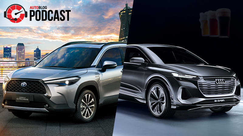 Toyota Corolla Cross, Audi Q4 Sportback E-Tron and which beers are like which cars | Autoblog Podcast #635