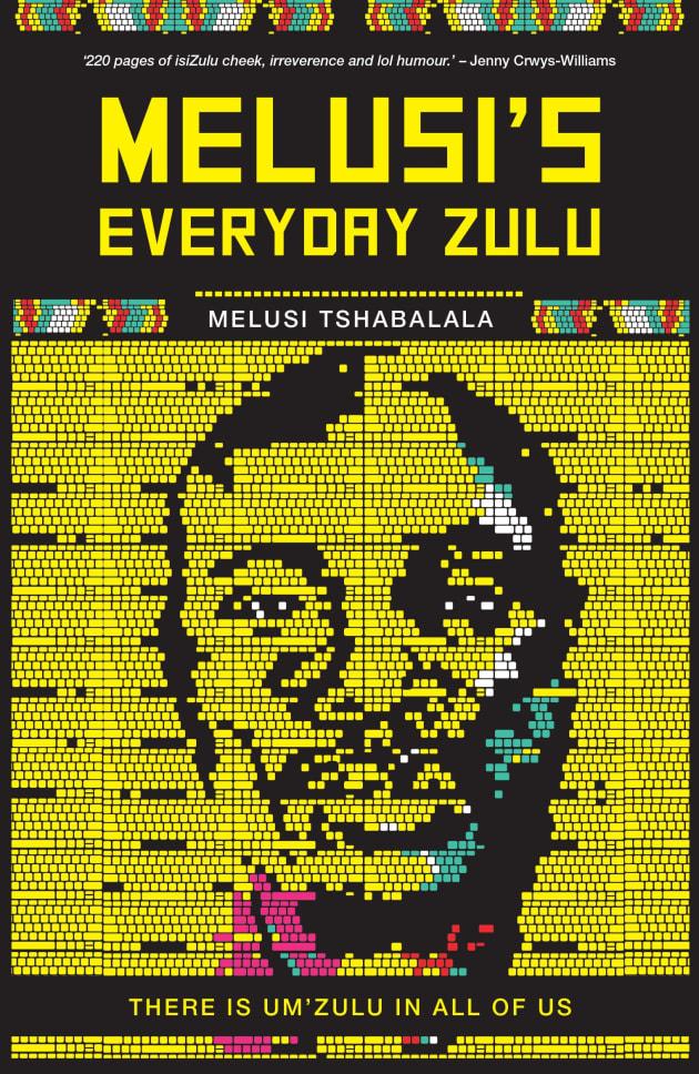 Image result for Melusi's Everyday Zulu by Melusi Tshabalala