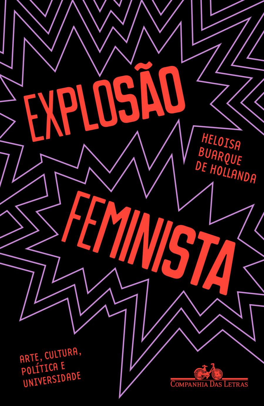 """""""Explosão Feminista"""" foi lançado pela Companhia das Letras em dezembro de 2018."""