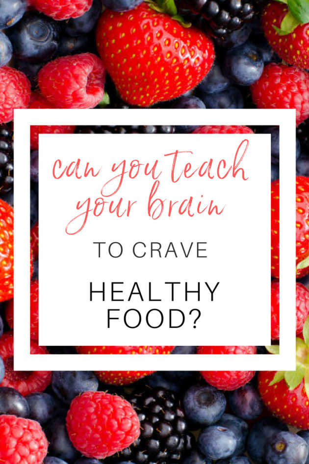 Can You Teach Your Brain To Crave Healthy Food? | HuffPost