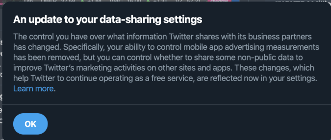 Twitter's updated its data sharing settings so most users can no longer opt out of data sharing with advertisers.