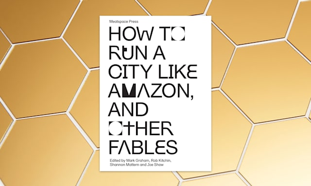 Holiday Gift Guide: How to Run a City Like Amazon, and Other Fables