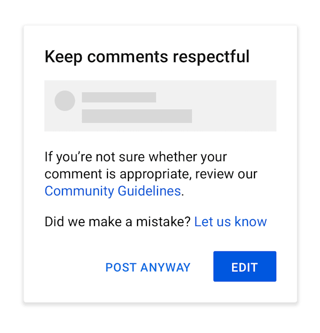YouTube's new reminders warn users to 'keep comments respectful'.