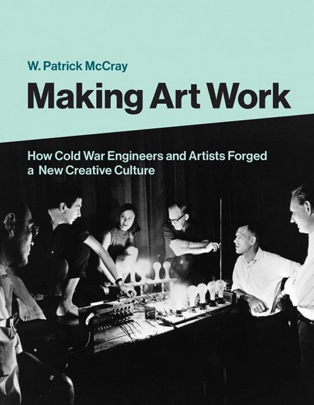 Making Art Work by W. Patrick McCray