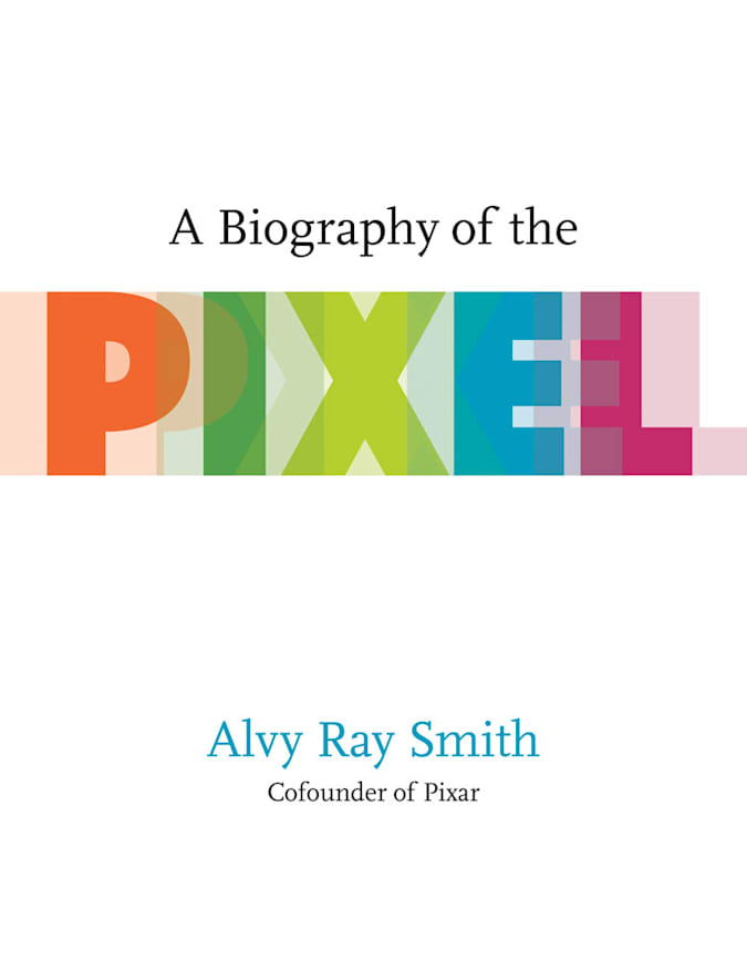 Biography of the Pixel cover art