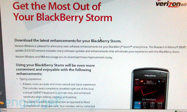 Blackberry storm os 5. 0 update coming tomorrow.