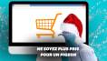 5 conseils pour éviter les arnaques avant vos achats de Noël en