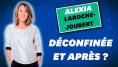 """Pour Alexia Laroche-Joubert, le confinement a été """"comme une"""