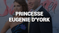 Qui est la princesse Eugenie d'York qui se