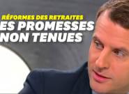 Réforme des Retraites : Macron n'a pas respecté toutes ses