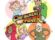 'Confinamiento Fighter': elige tu