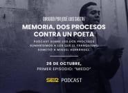 'Memoria. Dos procesos contra un poeta', el nuevo podcast de la SER sobre Miguel