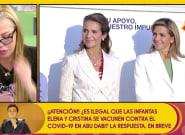 Belén Esteban, muy clara sobre la vacunación de las infantas (y no es lo que