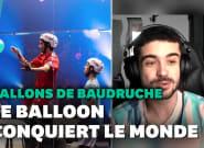 Après le Mondial de ballons de baudruche, ce Français nous raconte son