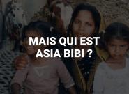 Qui est Asia Bibi, celle dont les extrémistes pakistanais réclament la