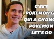 Pokémon Let's go vu par un joueur fan de Pokémon