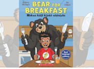 Robert Munsch, Jay Odjick's 'Bear For Breakfast' Is In English And