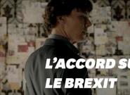 L'accord sur le Brexit, plus compliqué qu'une enquête de Sherlock