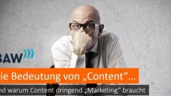 Sieben Thesen, warum Content dringend Marketing