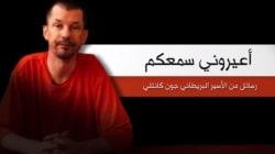 Le groupe EI diffuse une vidéo du journaliste britannique otage John