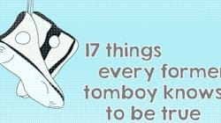 Αν ήσουν «αγοροκόριτσο» τότε σίγουρα θα καταλάβεις αυτά τα 17