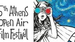 5ο Athens Open Air Film Festival: Δείτε αναλυτικά το πρόγραμμα του