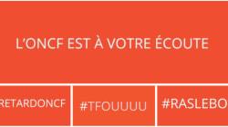 #ONCFDirect: L'ONCF veut que les usagers en colère utilisent un seul hashtag pour se plaindre