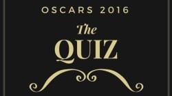 Oscars 2016: Το κουίζ που θα σας προετοιμάσει για τη μεγάλη βραδιά της
