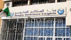La Banque extérieure d'Algérie ouvrira 5 agences en France dès
