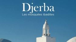 Ce nouvel ouvrage révèle l'histoire méconnue de l'architecture ibadite de Djerba