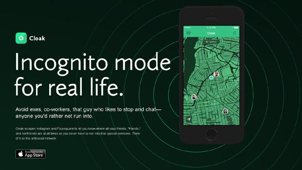New Cloak app helps you hide from 'that guy'