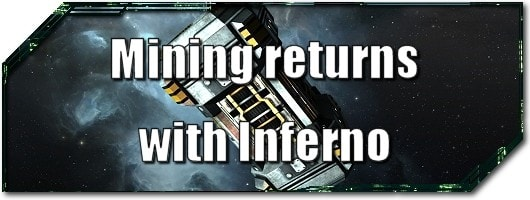 EVE Evolved: Mining returns with Inferno