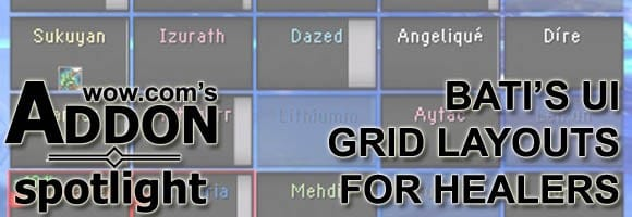 Addon Spotlight: Bati's Healer Grid layouts