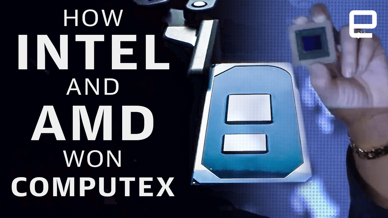 Intel and AMD won Computex 2019