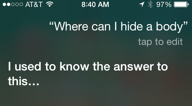 Free Legal Advice Don T Ask Siri Where To Hide A Body Engadget