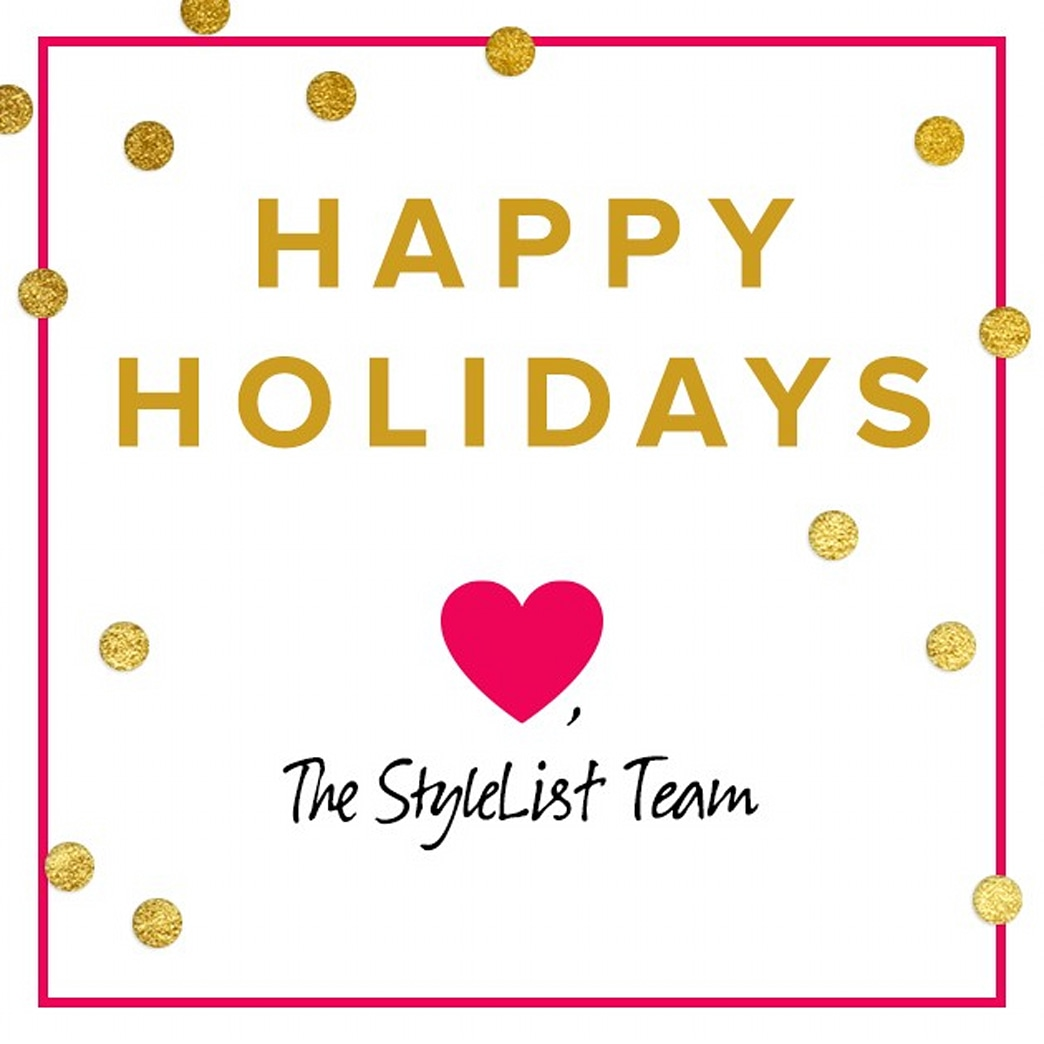 Happy Holidays from StyleList!