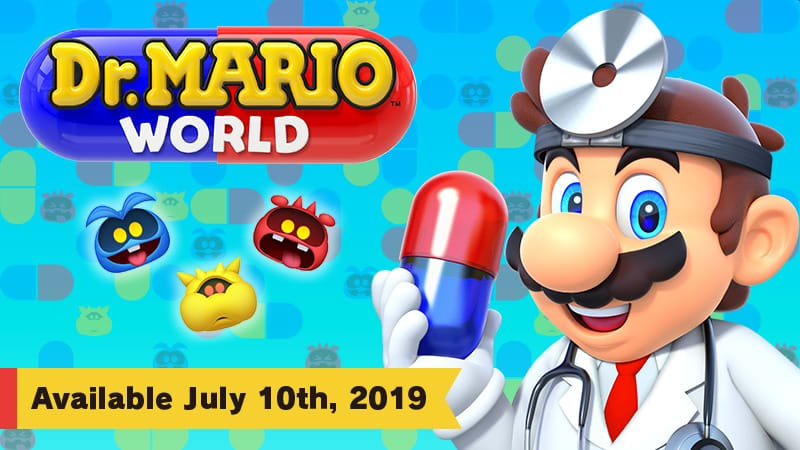 Nintendo brings 'Dr. Mario World' to Android and iOS on July 10th