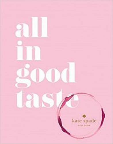 All in Good Taste Kate Spade coffee table book