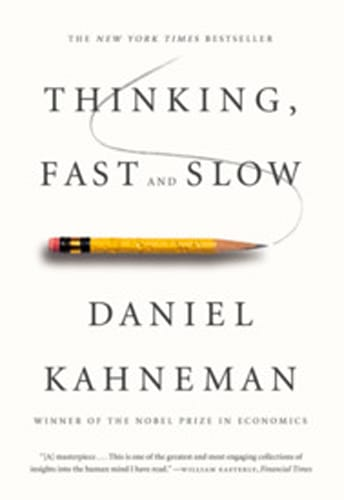 Thinking, Fast and Slow by by Daniel Kahneman