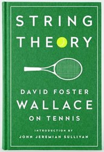 'String Theory' by David Foster Wallace