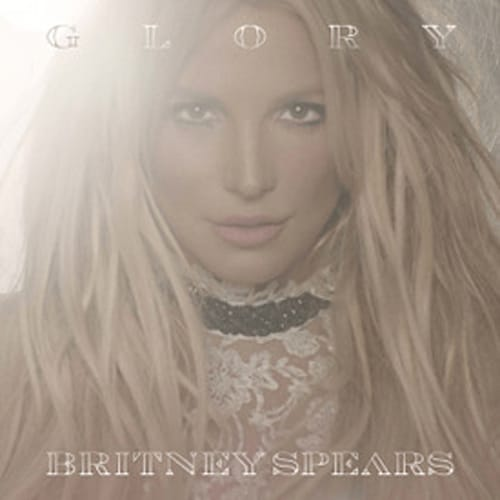 """""""Glory"""" by Britney Spears"""